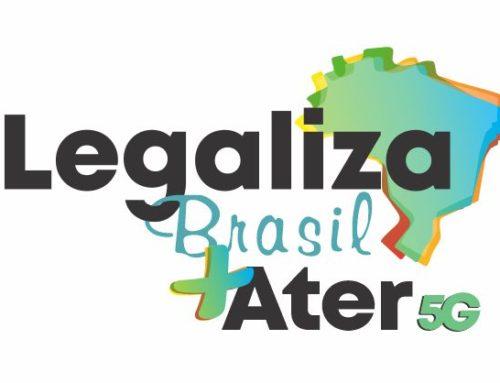 A LEGALIZA BRASIL também é ASSISTÊNCIA TÉCNICA E EXTENSÃO RURAL – ATER